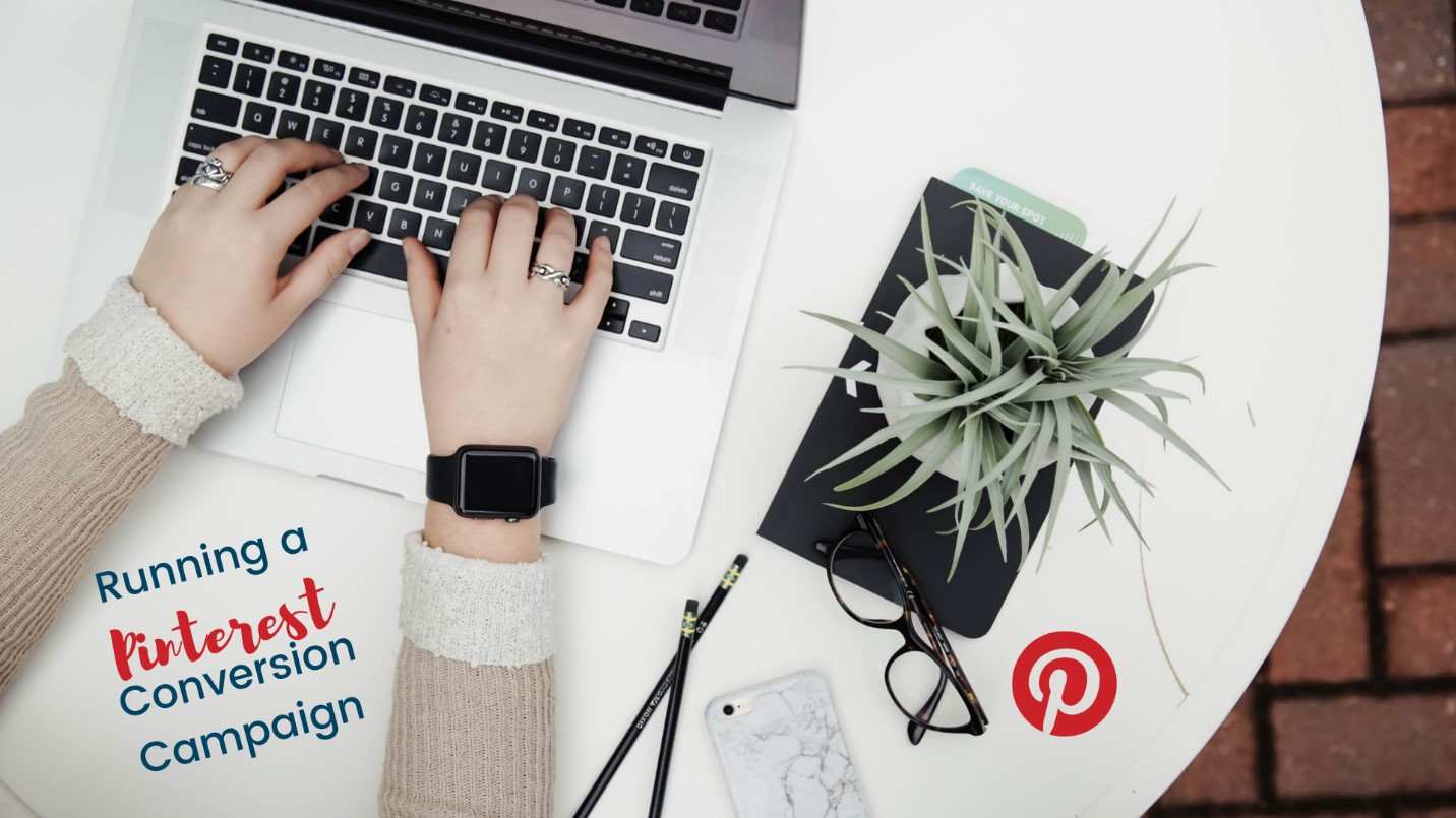 How to run conversion campaigns on Pinterest