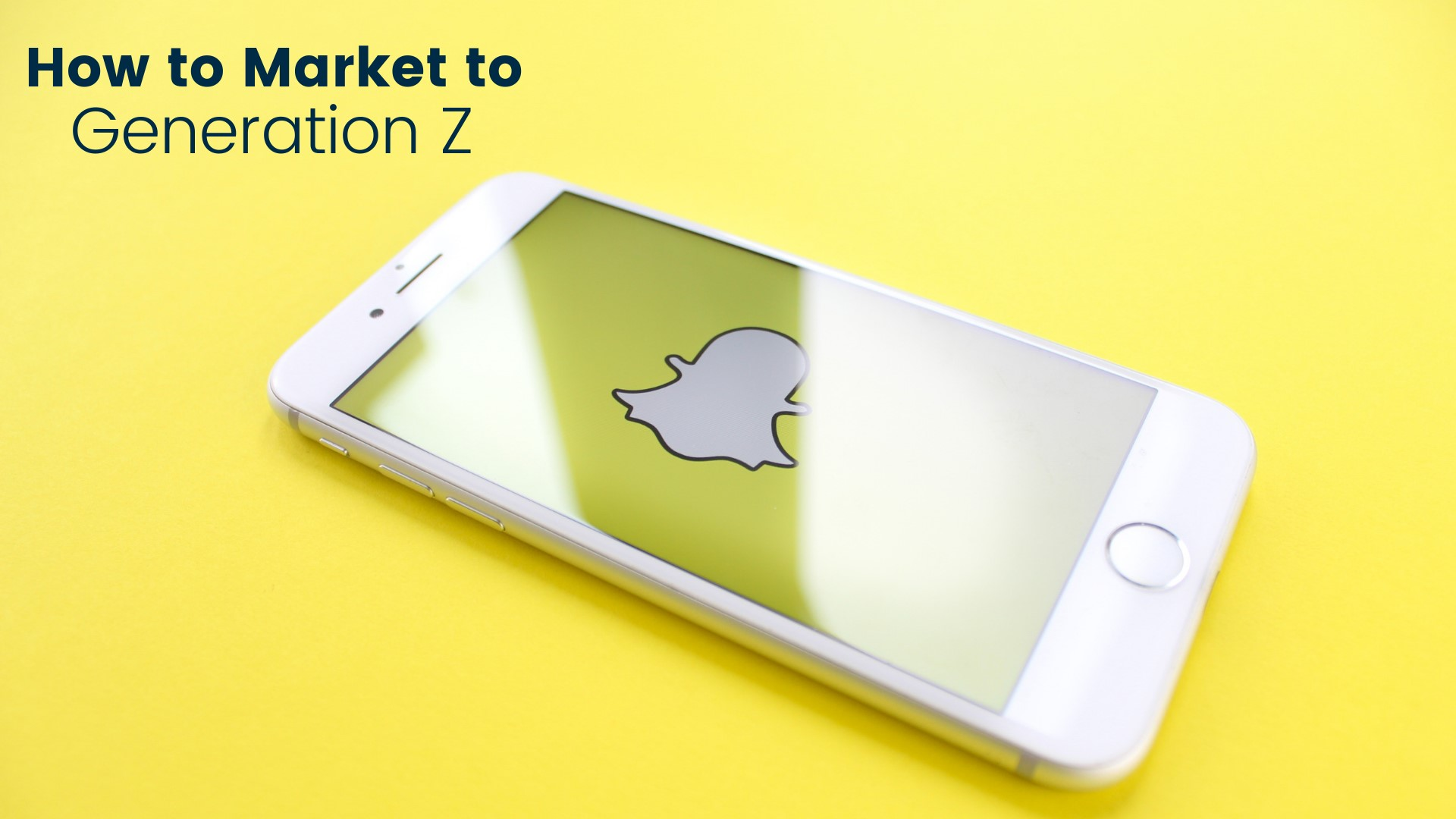 How to market to Generation Z with snapchat