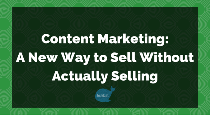 Content-Marketing-Sell-without-Selling.png